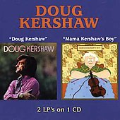 Doug Kershaw: Doug Kershaw/Mama Kershaw's Boy