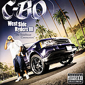 C-BO: West Side Ryders, Vol. 3: The Southeast Connection [PA]