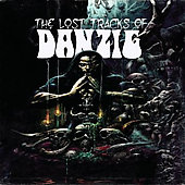 Danzig: The Lost Tracks Of