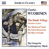 American Classics - Wuorinen: The Dante Trilogy