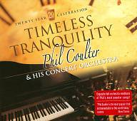 Phil Coulter: Timeless Tranquility: 20 Year Celebration [Digipak]