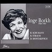 Inge Borkh Vol 2 - Schumann, Strauss, Shostakovich