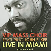 VIP Mass Choir: Live in Miami *