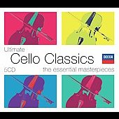 Ultimate Cello Classics - The Essential Masterpieces