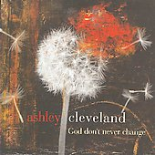 Ashley Cleveland: God Don't Never Change *