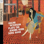 Oscar Peterson/Oscar Peterson Trio: Oscar Peterson Plays the Jerome Kern Songbook