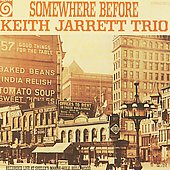 Keith Jarrett/Keith Jarrett Trio: Somewhere Before