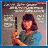Copland, Nielsen: Clarinet Concerti, etc / Hilton, Bamert