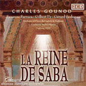 Charles Gounod: La Reine de Saba