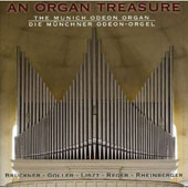 An Organ Treasure: The Munich Odeon Organ [Hybrid SACD]