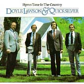 Doyle Lawson & Quicksilver: Hymn Time in the Country