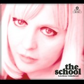 The School (Indie Pop): Loveless Unbeliever [Digipak]