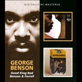 George Benson (Guitar): Good King Bad/Benson & Farrell