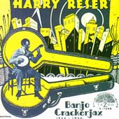 Harry Reser's Orchestra/Harry Reser: Banjo Crackerjax, 1922-1930