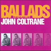 John Coltrane: The Music of John Coltrane: Ballads