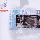 Penderecki: Horn Concerto; Violin Concerto