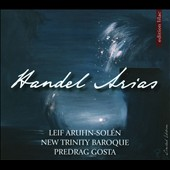 Handel Arias / Leif Aruhn-Sol&eacute;n, tenor; New Trinity Baroque