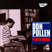 Don Pullen: Plays Monk