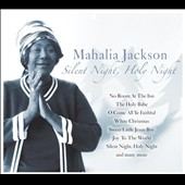 Mahalia Jackson: Silent Night, Holy Night