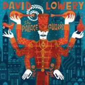 David Lowery: The  Palace Guards