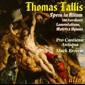 Tallis: Spem in Alium; Lamentations; Motets & Hymns