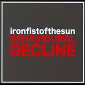 Iron Fist of the Sun: Behavioural Decline *