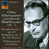 Otto Klemperer conducts Beethoven, Vol. 1: Symphonies Nos. 1 & 3