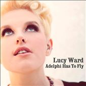 Lucy Ward: Adelphi Has to Fly
