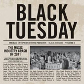 Black Tuesday: Vol. 1: The Music Industry Crash of 2011