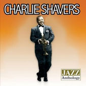Charlie Shavers: Jazz Anthology
