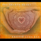 Kristin Luna Ray: One Shared Heart