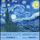 Famous Flute Miniatures by Gluck, Penderecki, Ravel, Faure et al. / Grzegorz Olkiewicz, flute; Waldemar Malicki, piano