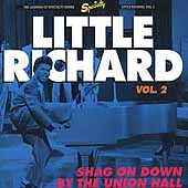 Little Richard: Shag on Down by the Union Hall