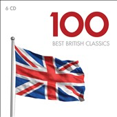 100 Best British Classics [6 CDs]