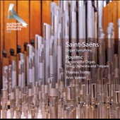 Saint-Saëns: Organ Symphony; Poulenc: Organ Concerto in G minor / Thomas Trotter, organ