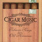 Cuarteto Tiempo: Cigar Music: Tobacco Songs from Old Havana