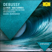 Debussy: La Mer; Nocturnes; Afternoon of a Faun / Barenboim, Orchestre De Paris