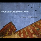 Chad McCullough/Bram Weijters/Chad McCullough Quartet: Urban Nightingale [Digipak]