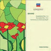 Brahms: Symphonies Nos. 1-4; Serenades Nos. 1 & 2; Variations on a theme by Haydn