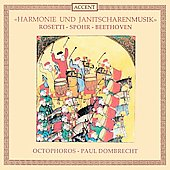 Wind & Janissary Music - Beethoven, Spohr, etc / Octophorus