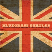 Craig Duncan: Bluegrass Beatles: Instrumental Makeovers of Hits by the Beatles