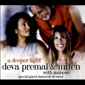 Deva Premal/Miten: A  Deeper Light [Digipak] *