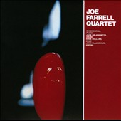 Joe Farrell/Joe Farrell Quartet: Joe Farrell Quartet