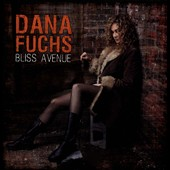 Dana Fuchs: Bliss Avenue