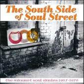Various Artists: South Side of Soul Street: The Minaret Soul Singles 1967-1976