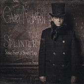 Gary Numan: Splinter (Songs from a Broken Mind)
