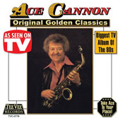 Ace Cannon: Original Golden Classics