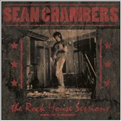 Sean Chambers: The Rock House Sessions [Digipak]