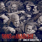 Original Soundtrack: Sons of Anarchy, Vol. 3
