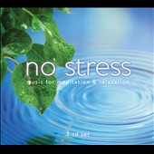Various Artists: No Stress: Music for Meditation & Relaxation [Box]